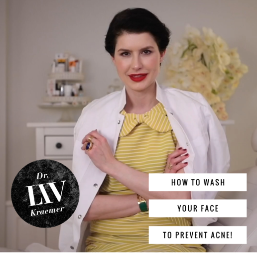 how to wash your face right to prevent acne by Dr Liv Kraemer